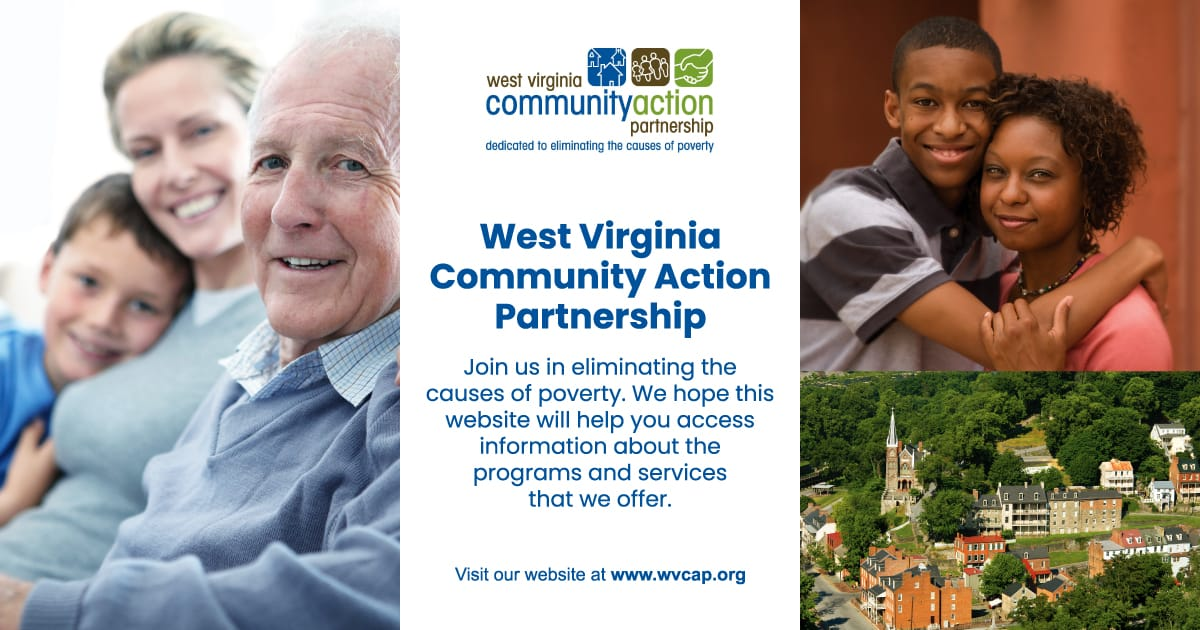 West Virginia Community Action Partnership (WVCAP) | One Creative Place, Charleston, WV 25311 | Phone: +1 (304) 347-2277 | https://wvcap.org/